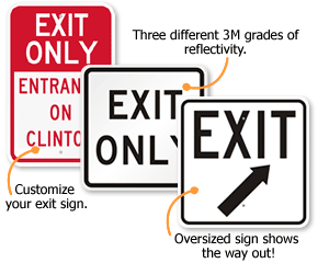 customize exit-only sign